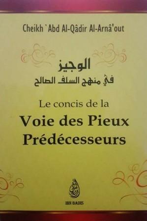 Le Concis de la Voie des Pieux Prédecesseurs - Sheikh Al Arna'out