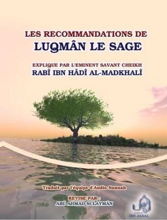 Les Recommandations de Luqman le Sage - Sheikh Rabi' ibn Hadi al Madkhali