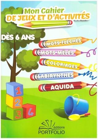 Mon Cahier de Jeux et d'Activités dès 6 ans
