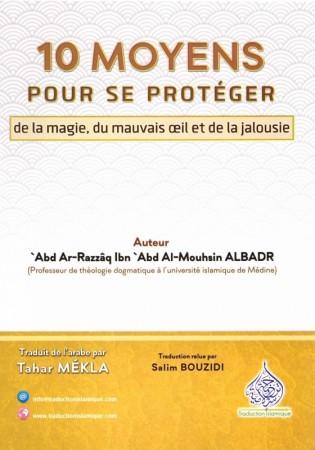 10 Moyens pour se protéger de la Magie, du Mauvais Oeil et de la Jalousie