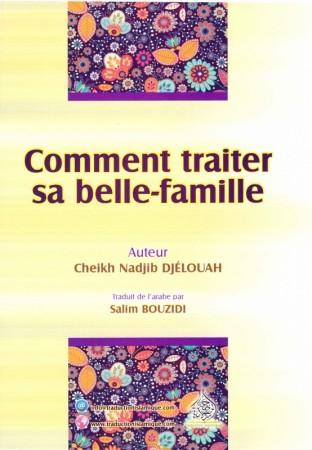 Comment traiter sa Belle-famille FR AR - Sheikh Nadjib