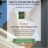 'abdelHamid Ibn Badis - Un Imam de guidée, de Science et de Réforme