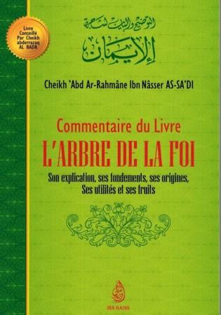 Commentaire du livre L'arbre de la Foi - Sheikh as-Sa'di
