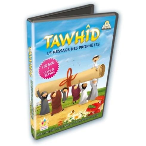 Tawhid, le message des Prophètes - CD + Livre