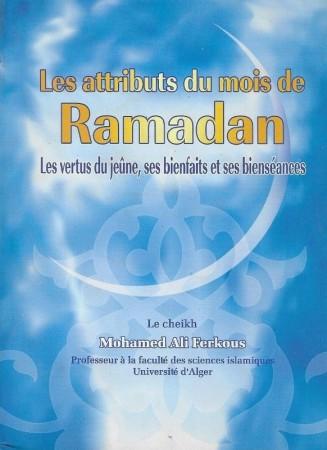 Les attributs du mois de Ramadan - Sheikh Ferkous