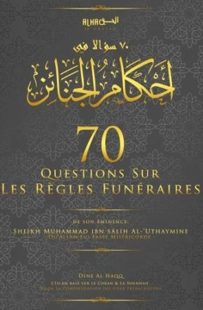 70 Questions sur les rites funéraires