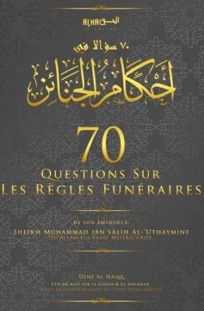70 Questions sur les rites funéraires - Sheikh al 'Uthaymin
