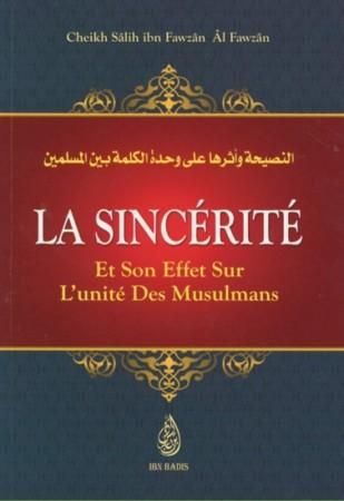 La Sincérité Et Son Effet sur l'unité Des Musulmans -  Sheikh Salih al Fawzan