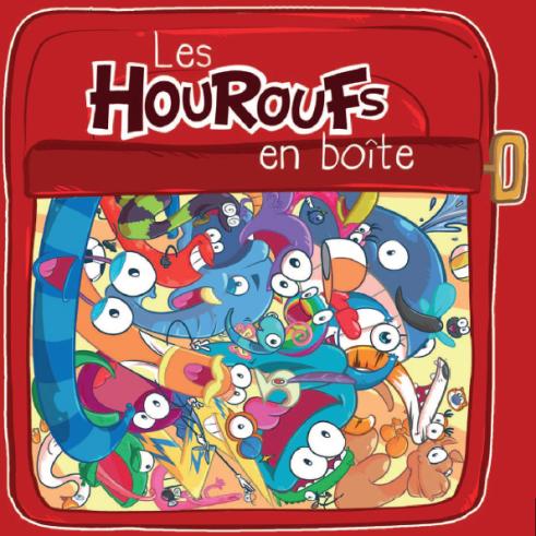 Les Houroufs en Boîte