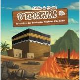 L'Histoire du Prophète Ibrahim 3/6ans