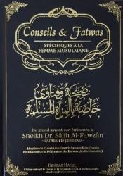 Conseils et Fatwas Spécifiques à la Femme Musulmane - Sheikh al Fawzan