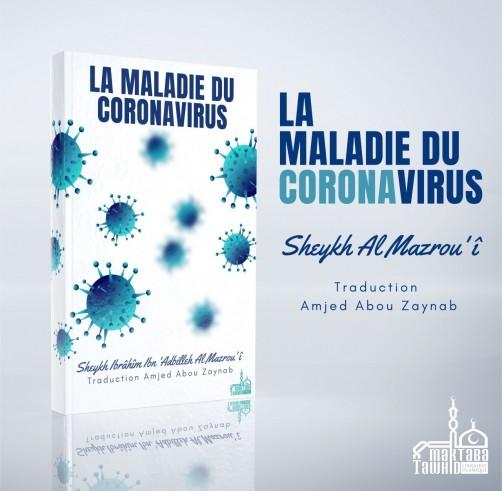 La Maladie du Coronavirus (PDF téléchargeable)  - Sheykh al Mazrou'î