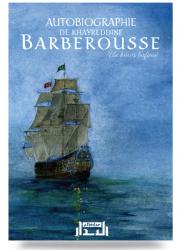 Autobiographie de Khayreddine BARBEROUSSE