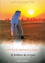 Le Bonheur du Croyant - Sheikh Zayd ibn Mouhammed al Madkhali