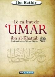 Le Califat de 'Umar ibn al-Khattâb - ibn Kathîr