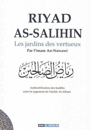 Riyad as Salihin - Le Jardin des Vertueux - L'Imam An Nawawi