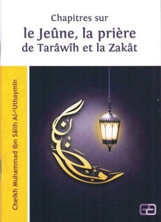Chapitres sur le Jeûne, le Tarâwîh et la Zakât