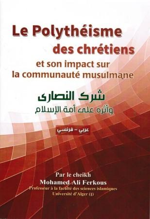 Le Polythéisme des Chrétiens - Cheikh Ferkous (FR-AR avec harakat)