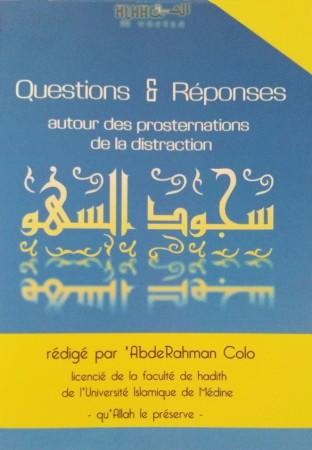 Questions & Réponses autour des Prosternations de la Distraction