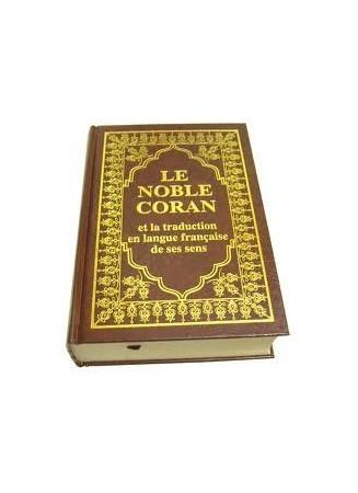 Le Coran Arabe et raduction du sens des Versets
