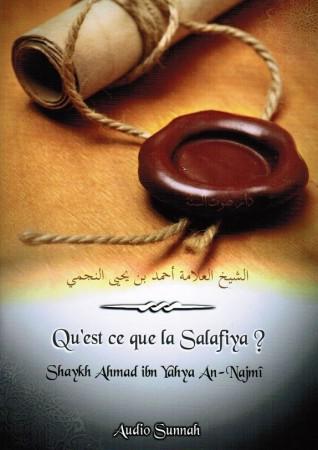 Qu'est-ce que la Salafiya ? - Sheikh an-Najmi