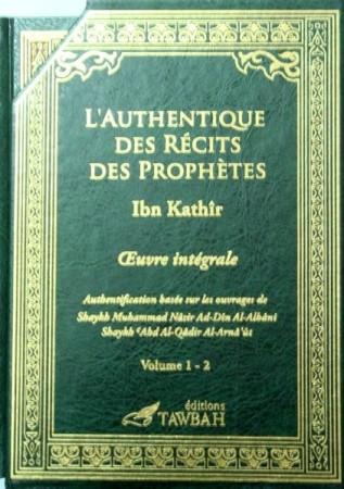 L'Authentique des Récits des Prophètes (Oeuvre Intégrale)