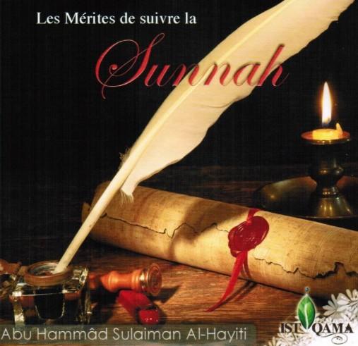 Le Mérite de suivre la Sunnah - Soulayman al Hayiti