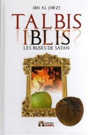 Talbis Iblis les Ruses de Satan - Ibn Al Jawzi
