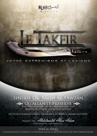 Le Takfir entre Laxisme et Extrémisme - Sheikh al Fawzan