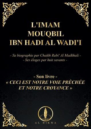 L'Imam Mouqbil Ibn Hadi al Wadi'i
