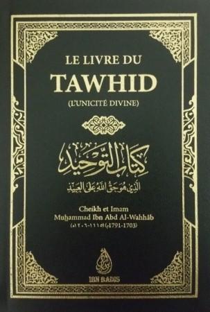 Le Livre du Tawhid - Sheikh Mouhammad ibn 'abdulWahhab