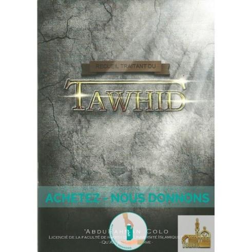 Lot de 10 Livres Recueil traitant du Tawhid (achetez nous donnons)