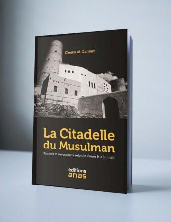 La Citadelle du Musulman - Sheikh al Qahtani