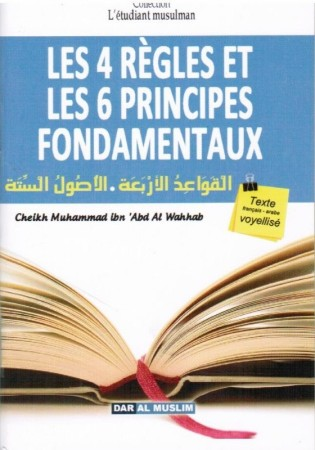 Matn Les 4 Règles / les 6 Fondements - Sheikh Muhammad ibn 'Abd Al Wahhab